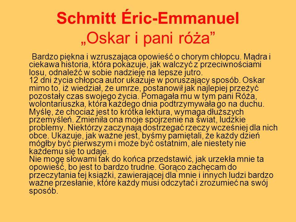 """Schmitt Éric-Emmanuel """"Oskar i pani róża"""