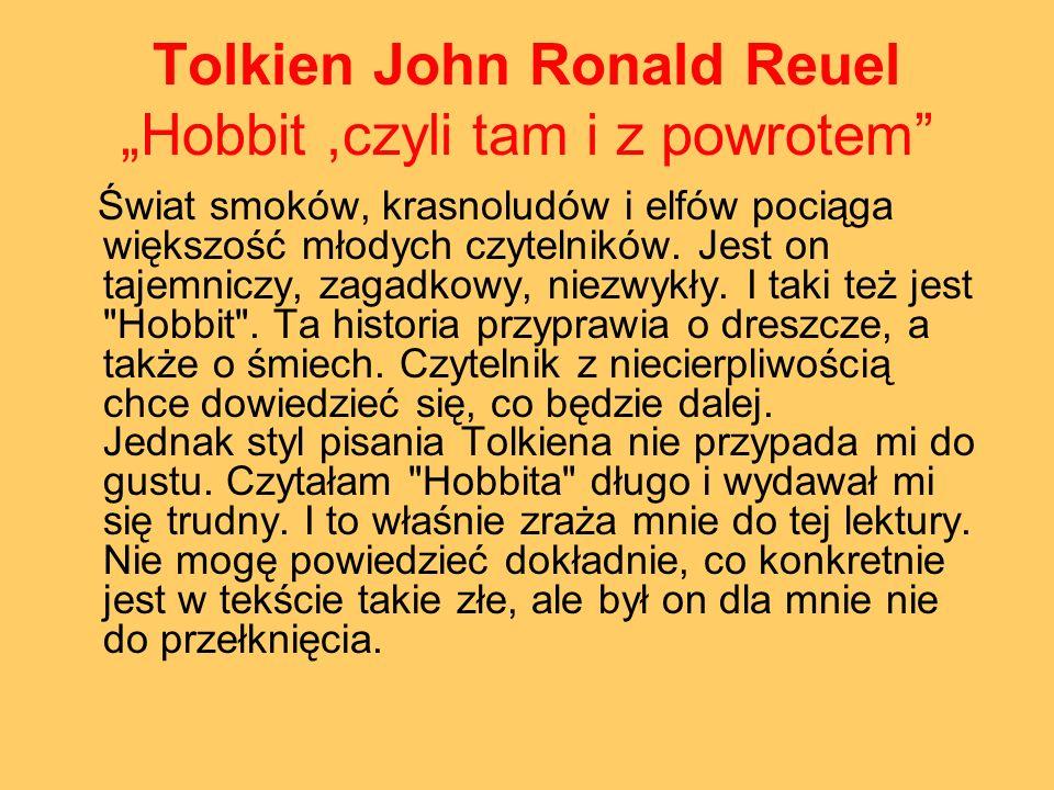 "Tolkien John Ronald Reuel ""Hobbit ,czyli tam i z powrotem"
