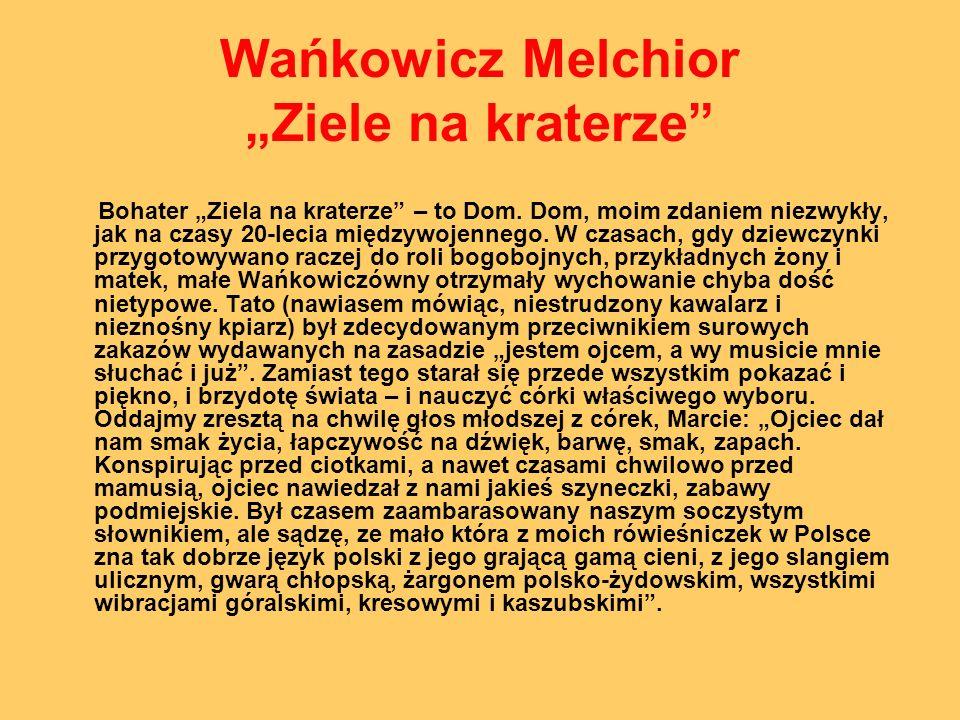 """Wańkowicz Melchior """"Ziele na kraterze"""