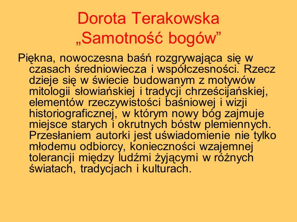 "Dorota Terakowska ""Samotność bogów"