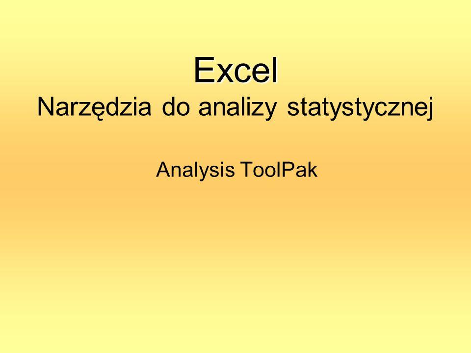 Excel Narzędzia do analizy statystycznej