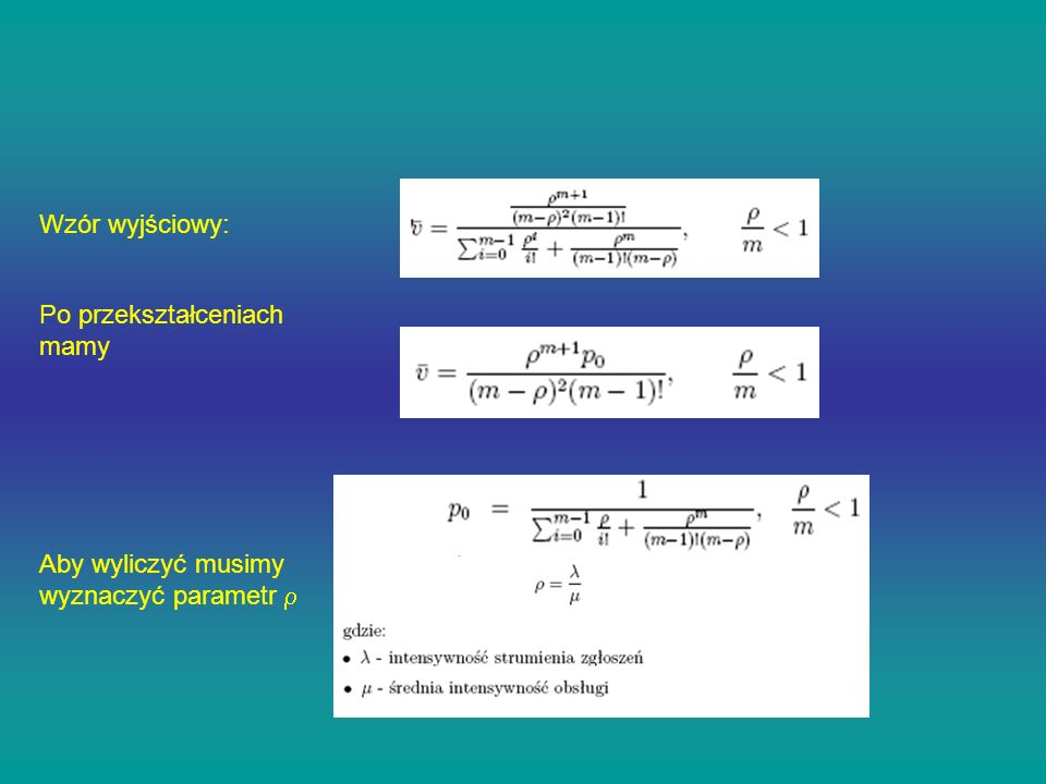 Wzór wyjściowy: Po przekształceniach mamy Aby wyliczyć musimy wyznaczyć parametr r