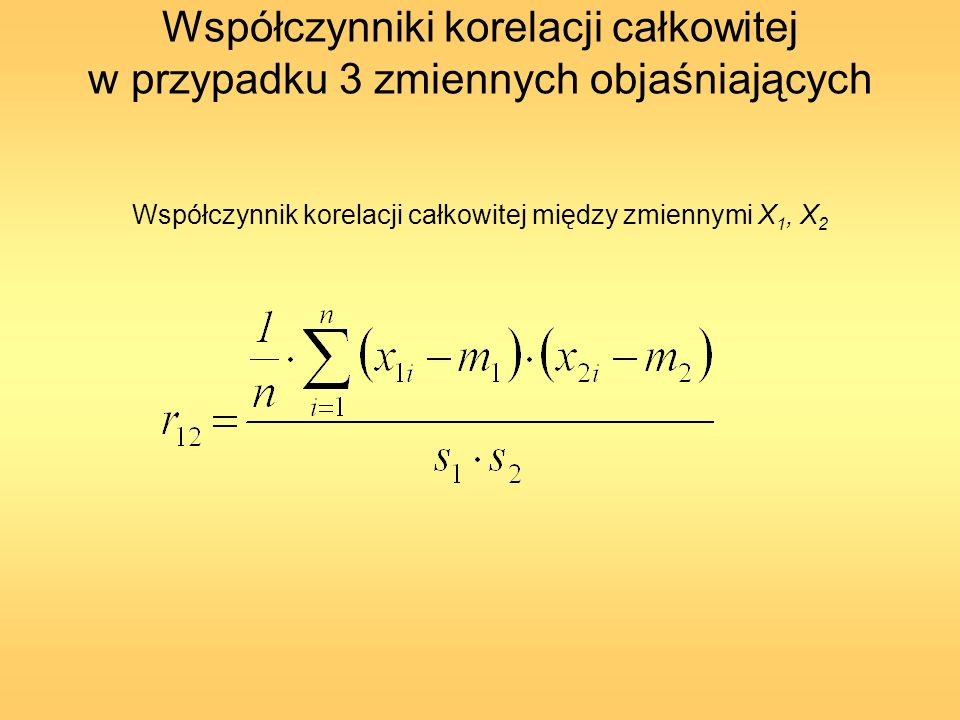 Współczynnik korelacji całkowitej między zmiennymi X1, X2