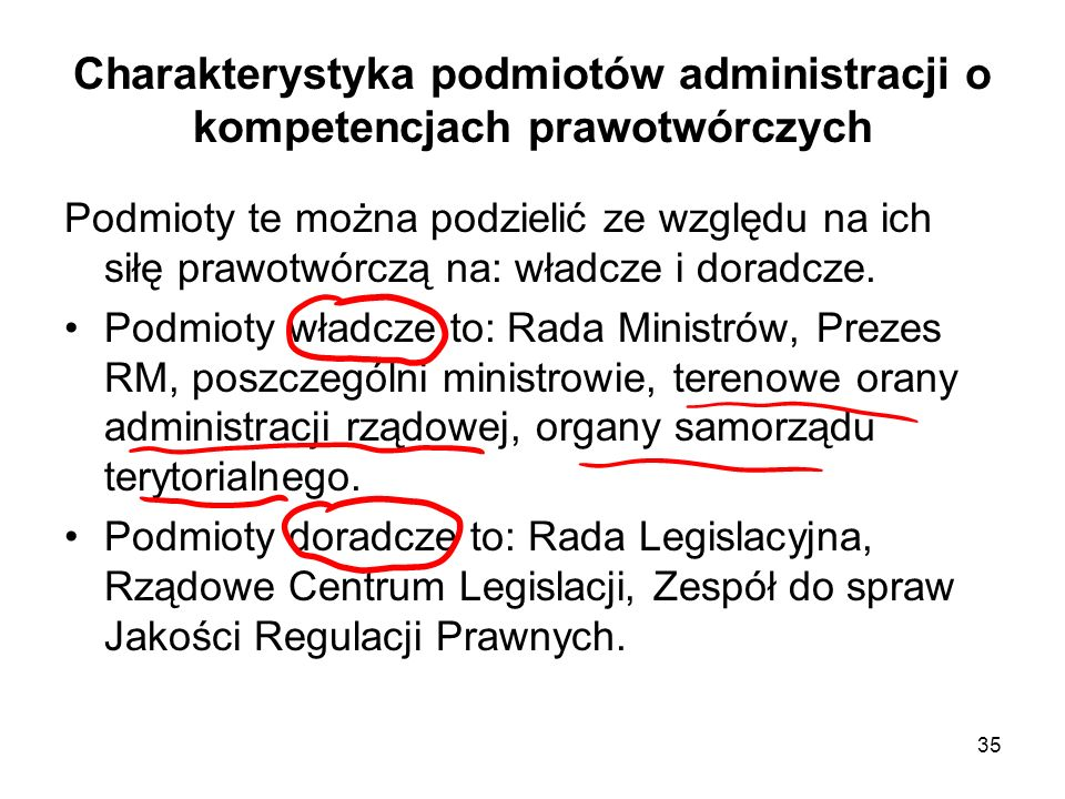 Charakterystyka podmiotów administracji o kompetencjach prawotwórczych