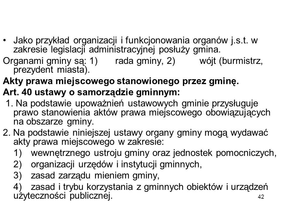 Jako przykład organizacji i funkcjonowania organów j. s. t