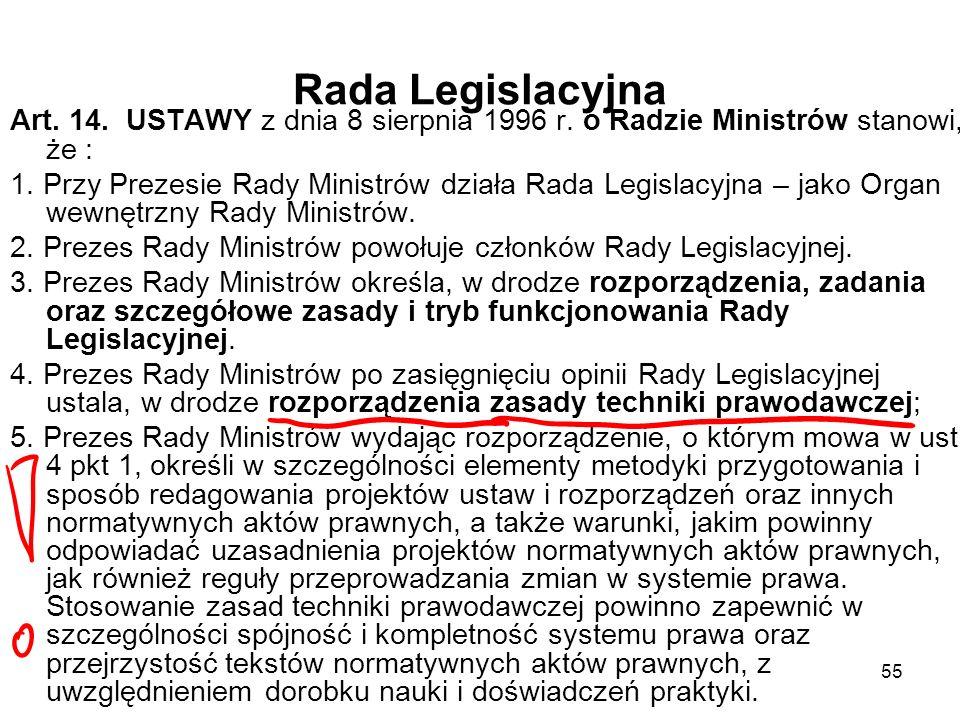 Rada Legislacyjna Art. 14. USTAWY z dnia 8 sierpnia 1996 r. o Radzie Ministrów stanowi, że :