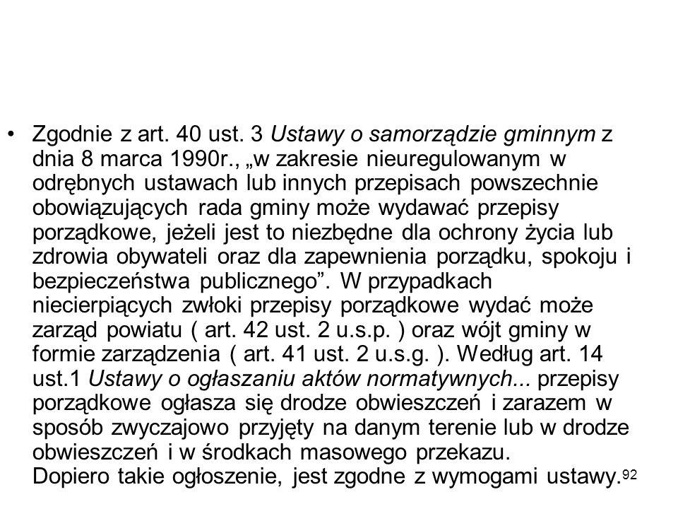 Zgodnie z art. 40 ust.