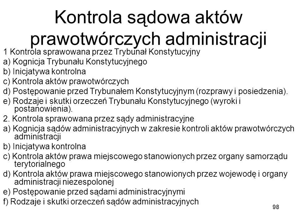 Kontrola sądowa aktów prawotwórczych administracji