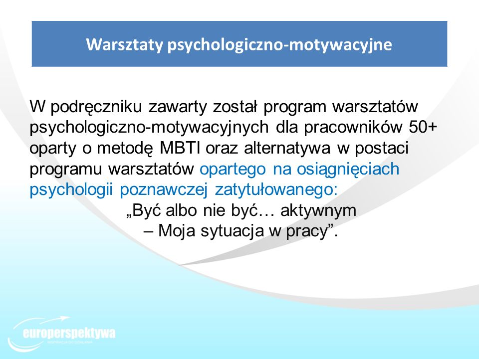 Warsztaty psychologiczno-motywacyjne