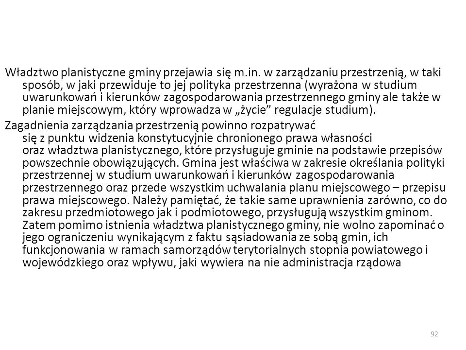 Władztwo planistyczne gminy przejawia się m. in