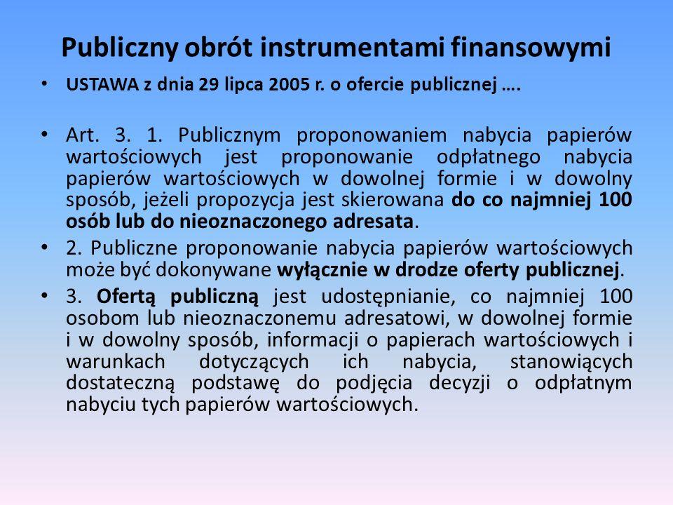 Publiczny obrót instrumentami finansowymi