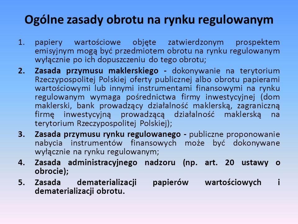 Ogólne zasady obrotu na rynku regulowanym