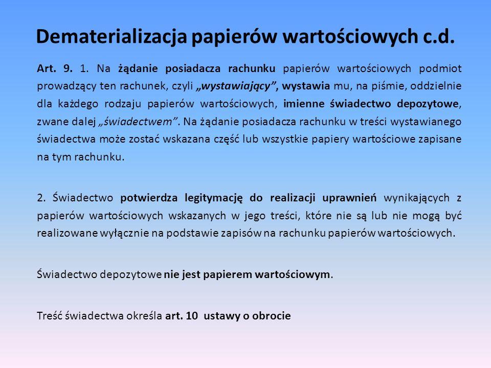 Dematerializacja papierów wartościowych c.d.