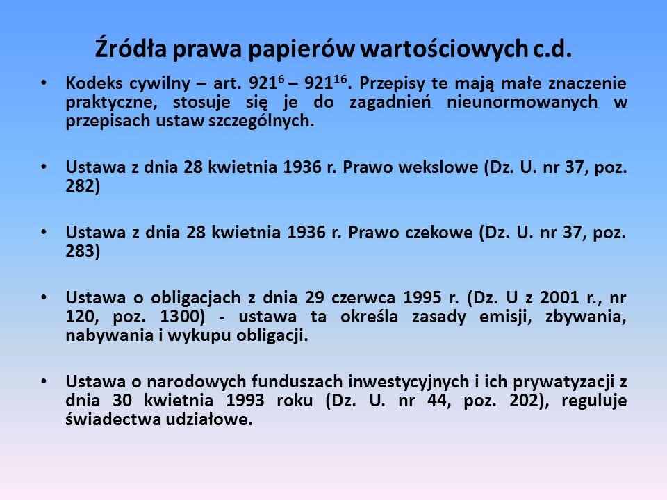 Źródła prawa papierów wartościowych c.d.