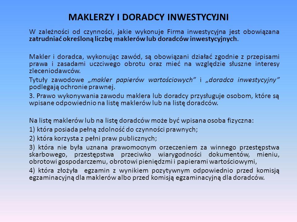 MAKLERZY I DORADCY INWESTYCYJNI