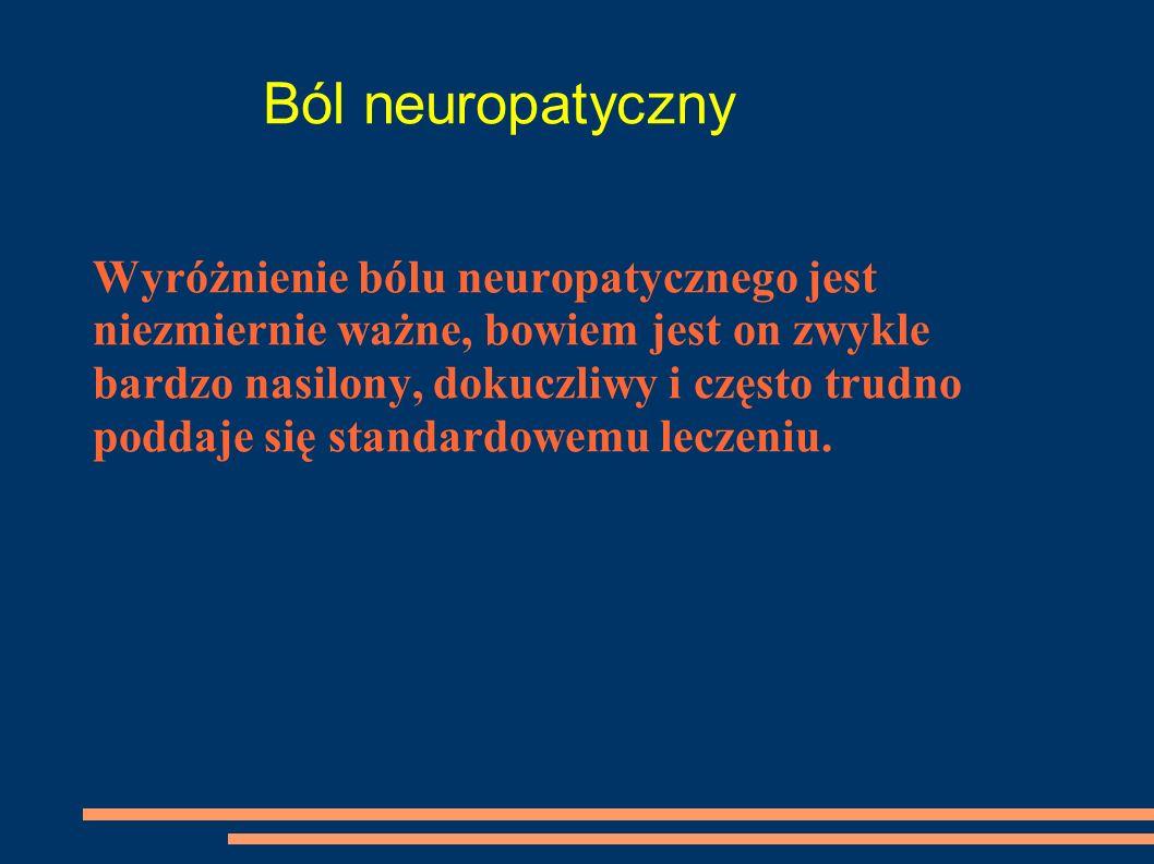 Ból neuropatyczny