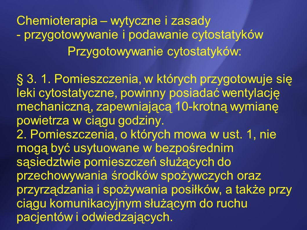 Przygotowywanie cytostatyków: