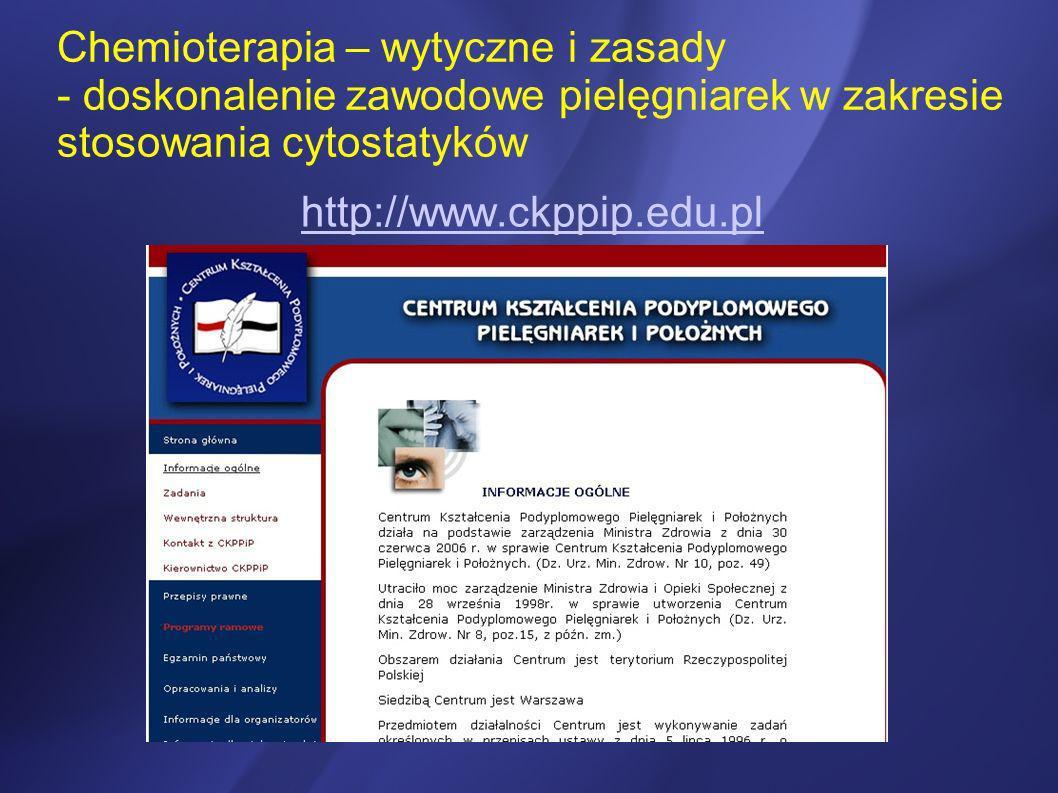 Chemioterapia – wytyczne i zasady - doskonalenie zawodowe pielęgniarek w zakresie stosowania cytostatyków