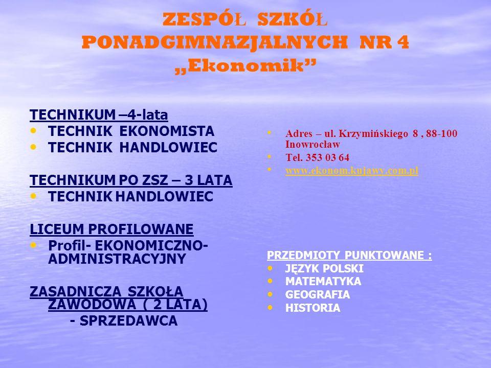 """ZESPÓŁ SZKÓŁ PONADGIMNAZJALNYCH NR 4 """"Ekonomik"""