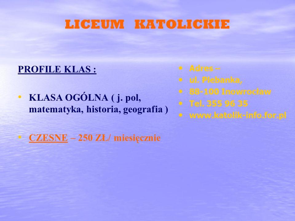LICEUM KATOLICKIE PROFILE KLAS :