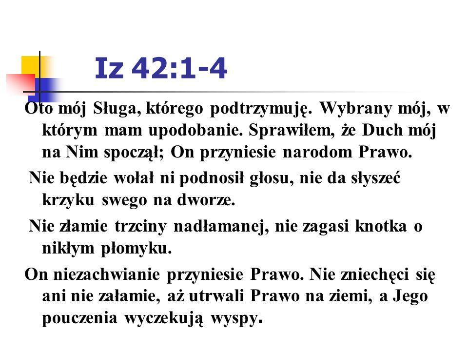 Iz 42:1-4