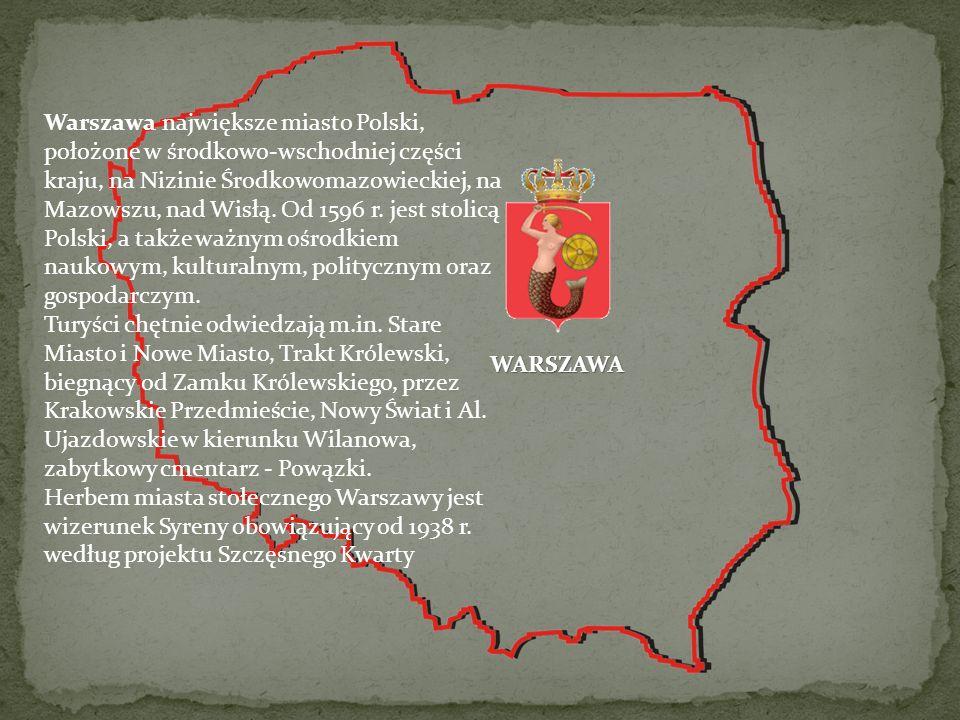 Warszawa największe miasto Polski, położone w środkowo-wschodniej części kraju, na Nizinie Środkowomazowieckiej, na Mazowszu, nad Wisłą. Od 1596 r. jest stolicą Polski, a także ważnym ośrodkiem naukowym, kulturalnym, politycznym oraz gospodarczym.