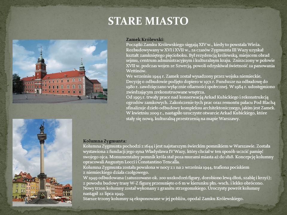 STARE MIASTO Zamek Królewski: Początki Zamku Królewskiego sięgają XIV w., kiedy to powstała Wieża.