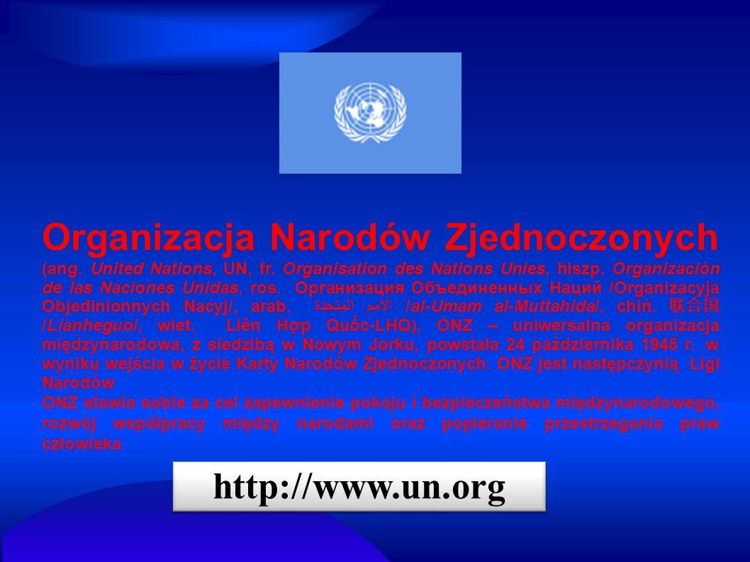 Organizacja Narodów Zjednoczonych (ang. United Nations, UN, fr