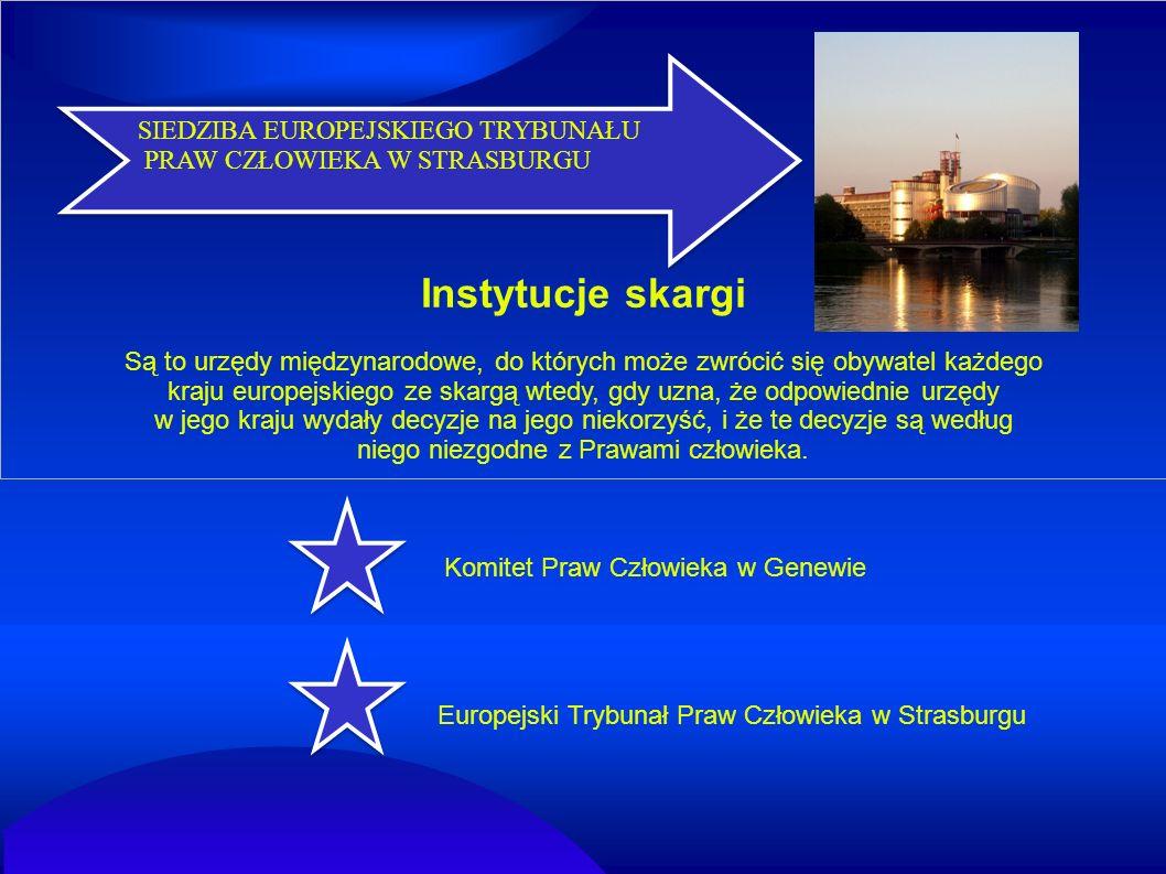 Instytucje skargi SIEDZIBA EUROPEJSKIEGO TRYBUNAŁU