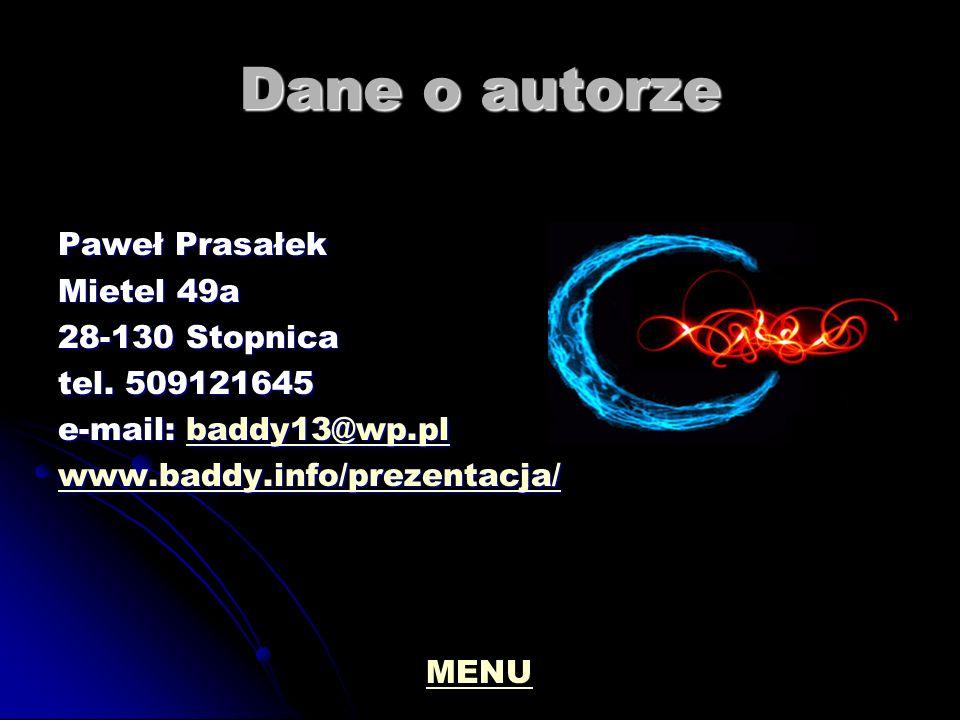 Dane o autorze Paweł Prasałek Mietel 49a 28-130 Stopnica