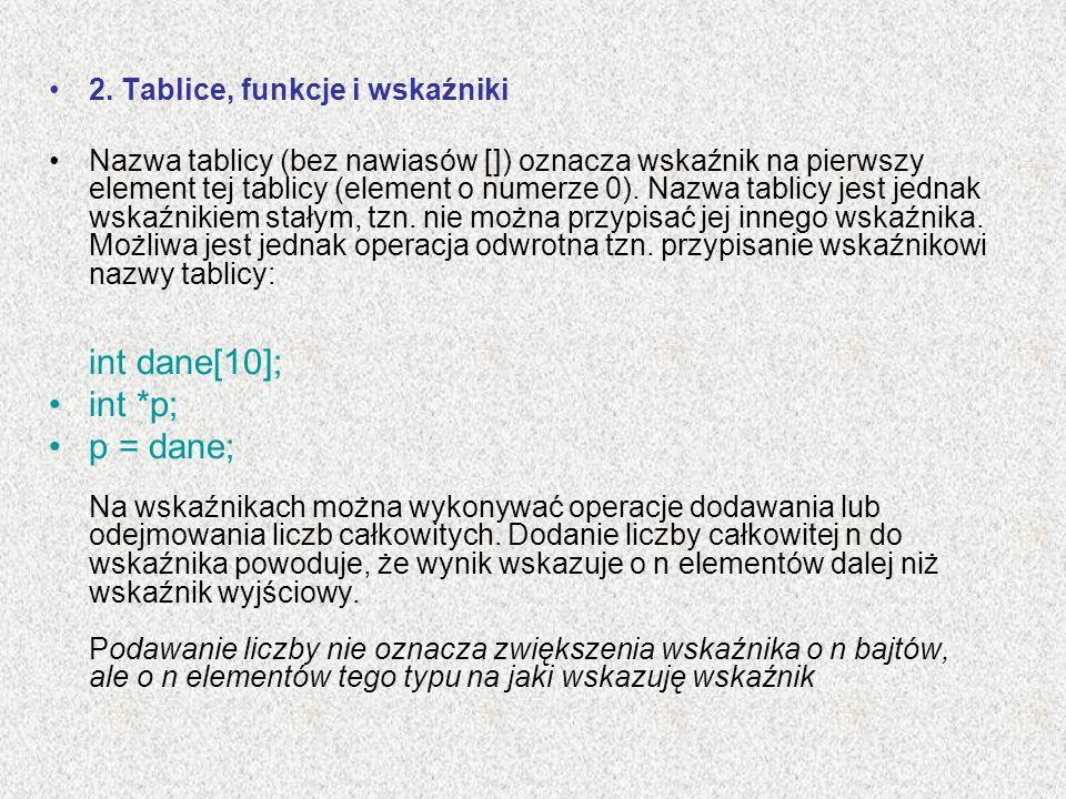 2. Tablice, funkcje i wskaźniki
