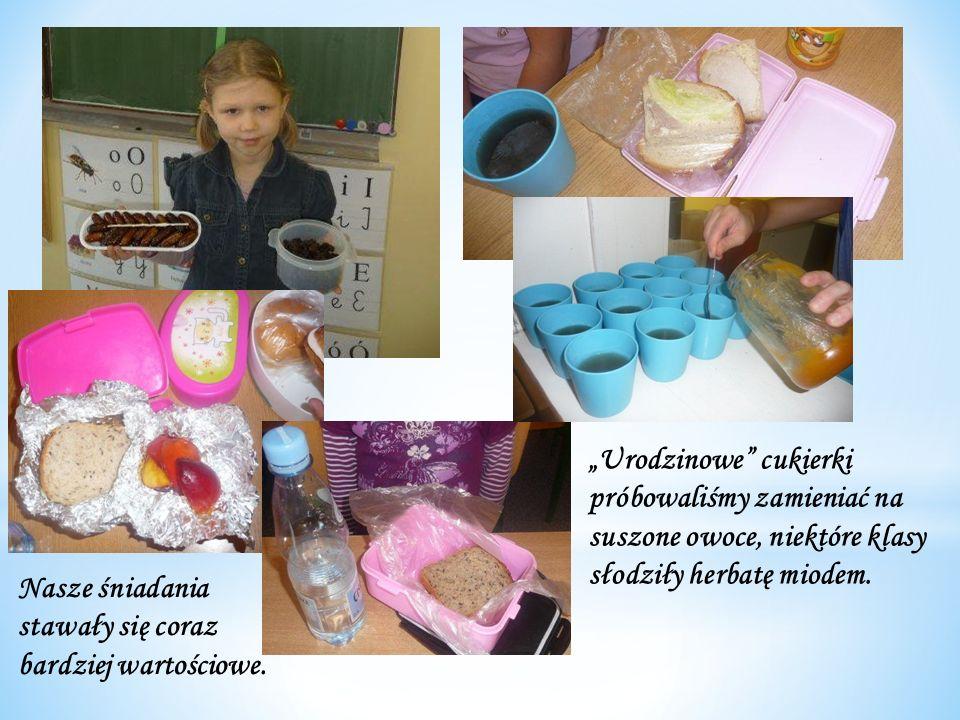 """""""Urodzinowe cukierki próbowaliśmy zamieniać na suszone owoce, niektóre klasy słodziły herbatę miodem."""