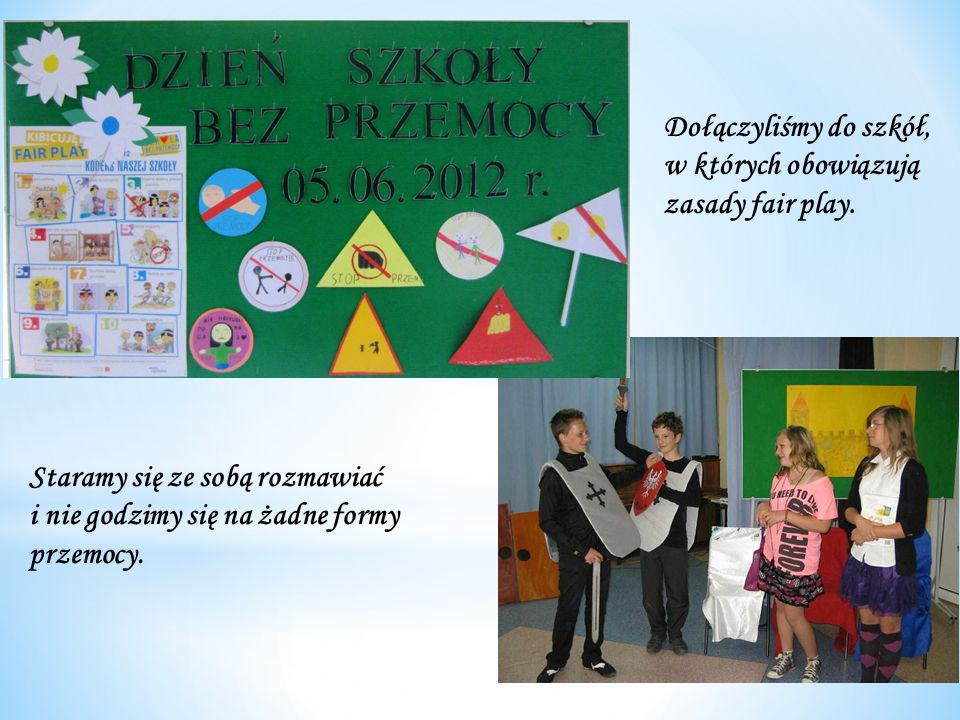 Dołączyliśmy do szkół, w których obowiązują zasady fair play.