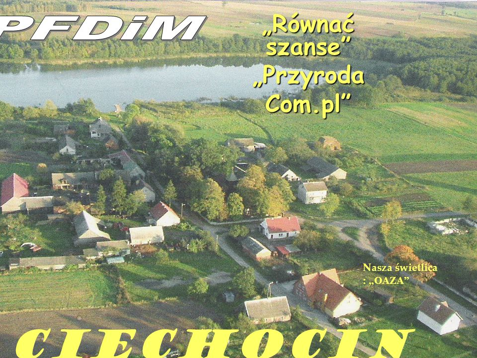 """""""Równać szanse """"Przyroda Com.pl"""