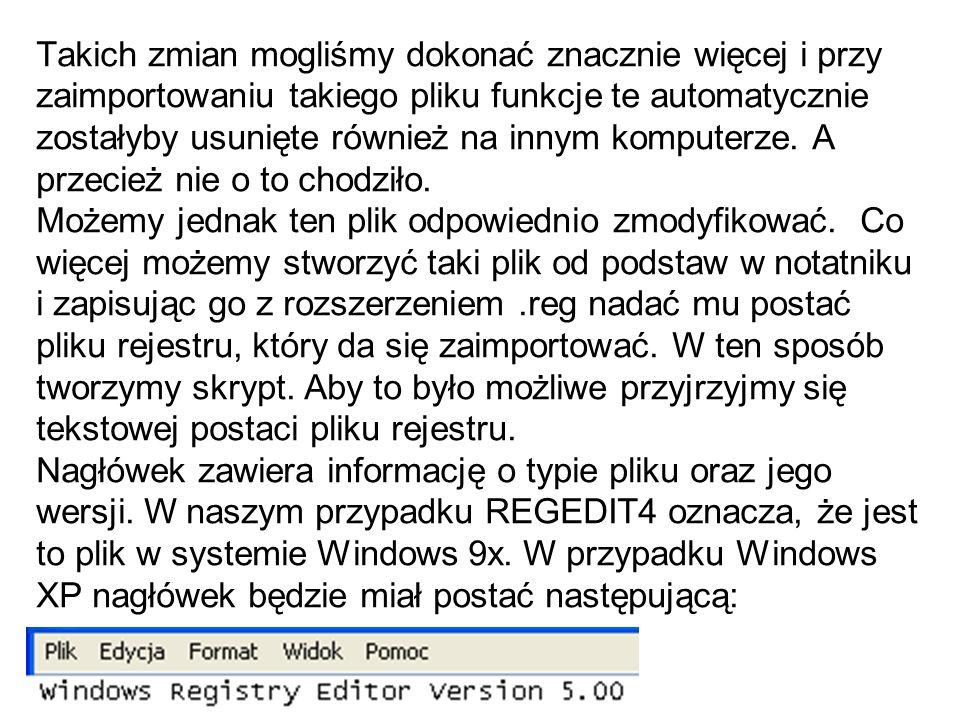 Takich zmian mogliśmy dokonać znacznie więcej i przy zaimportowaniu takiego pliku funkcje te automatycznie zostałyby usunięte również na innym komputerze.