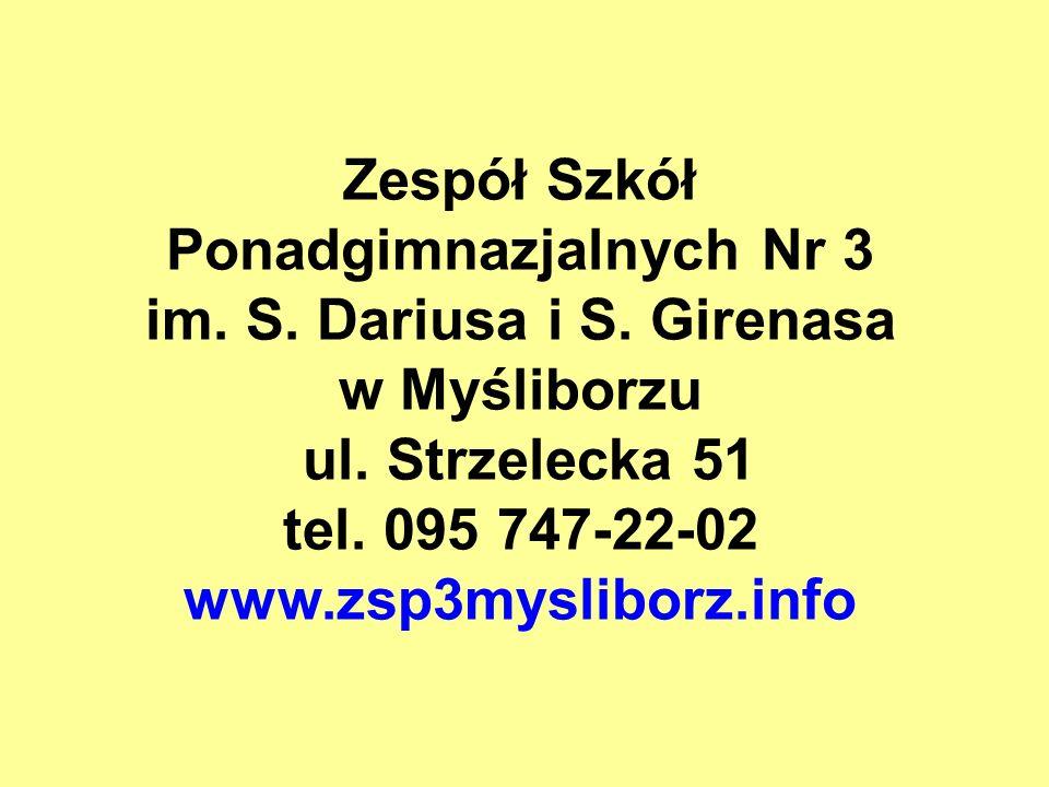 Zespół Szkół Ponadgimnazjalnych Nr 3 im. S. Dariusa i S. Girenasa