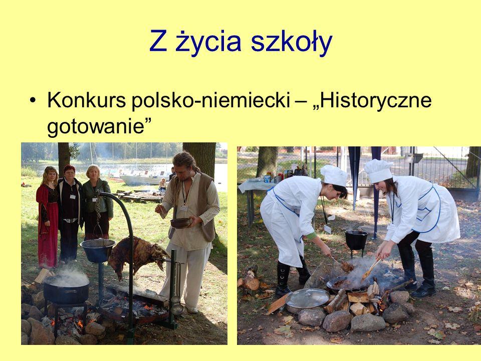 """Z życia szkoły Konkurs polsko-niemiecki – """"Historyczne gotowanie"""