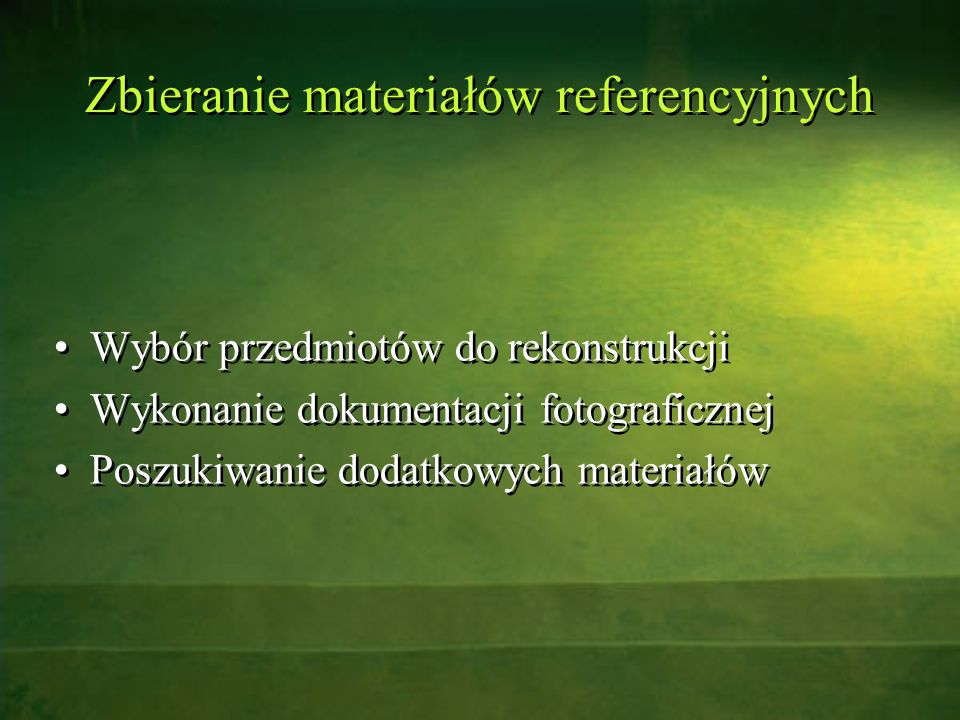 Zbieranie materiałów referencyjnych