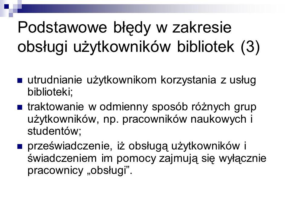 Podstawowe błędy w zakresie obsługi użytkowników bibliotek (3)