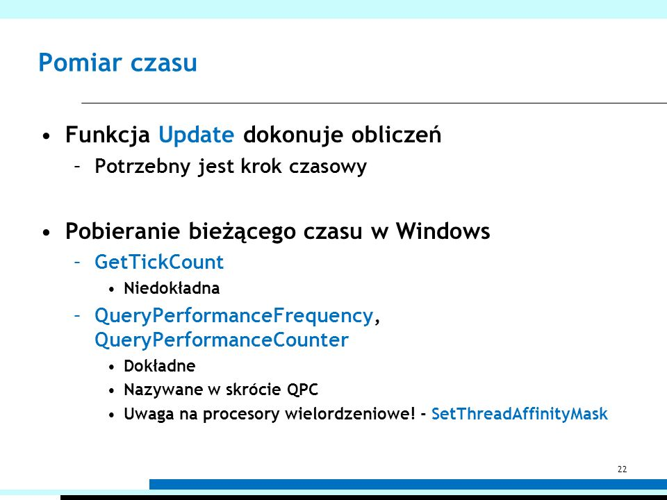 Pomiar czasu Funkcja Update dokonuje obliczeń