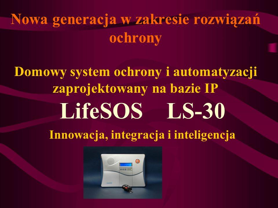 LifeSOS LS-30 Innowacja, integracja i inteligencja