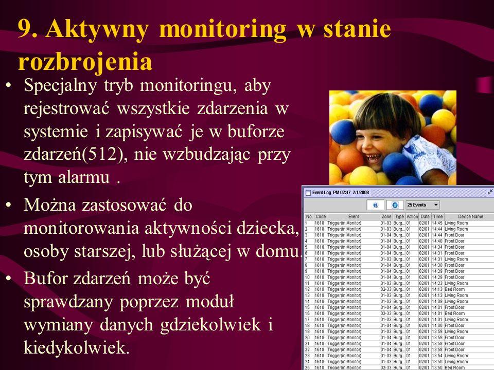 9. Aktywny monitoring w stanie rozbrojenia