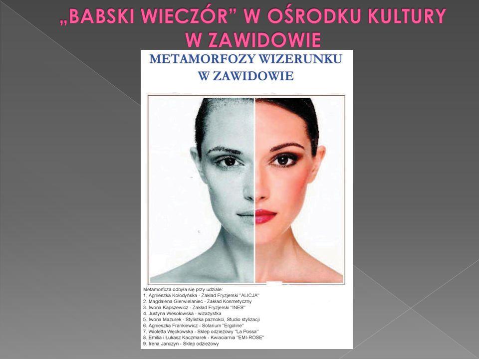 """""""BABSKI WIECZÓR W OŚRODKU KULTURY W ZAWIDOWIE"""