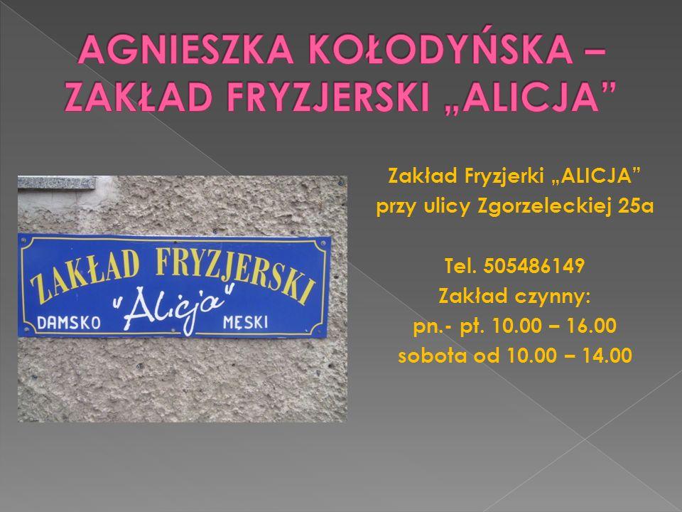 """AGNIESZKA KOŁODYŃSKA – ZAKŁAD FRYZJERSKI """"ALICJA"""