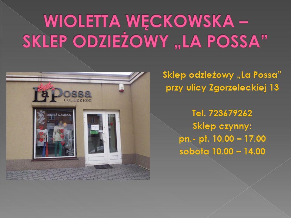 """WIOLETTA WĘCKOWSKA – SKLEP ODZIEŻOWY """"LA POSSA"""
