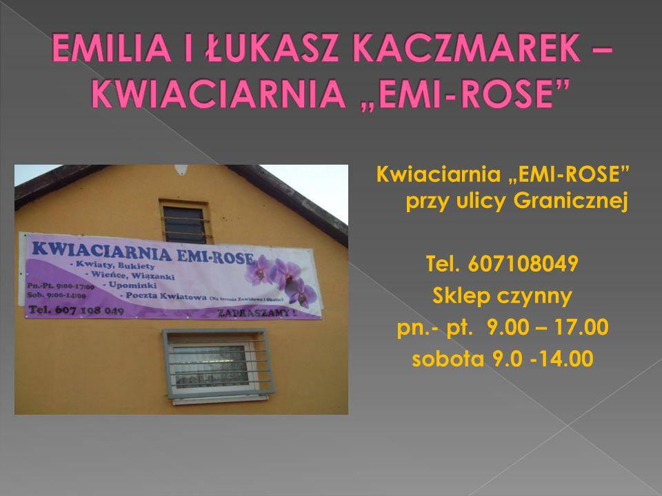 """EMILIA I ŁUKASZ KACZMAREK – KWIACIARNIA """"EMI-ROSE"""