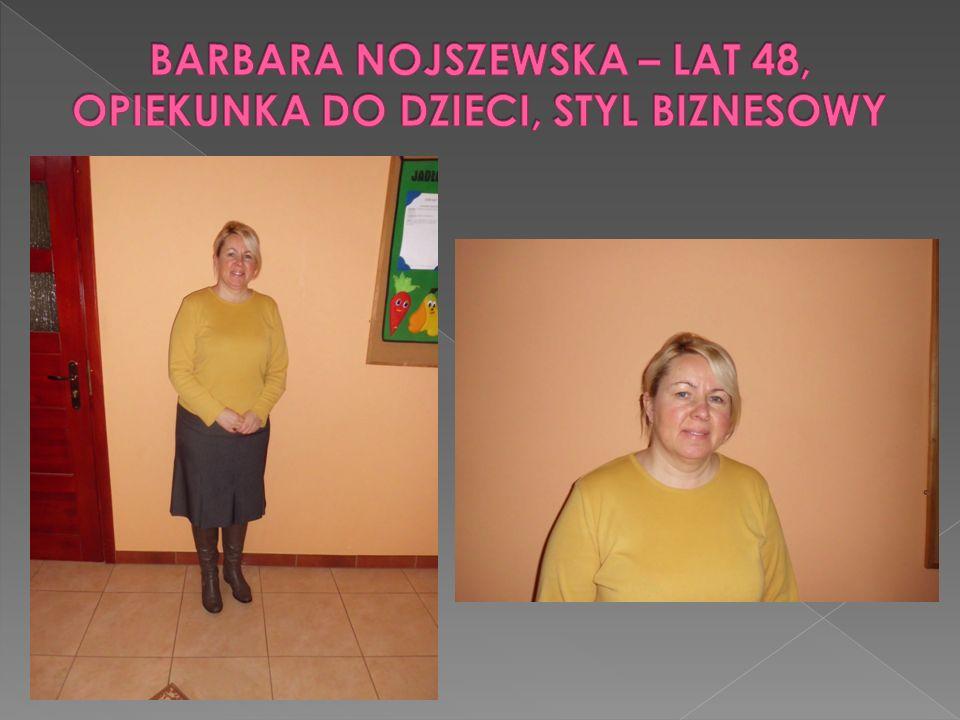 BARBARA NOJSZEWSKA – LAT 48, OPIEKUNKA DO DZIECI, STYL BIZNESOWY