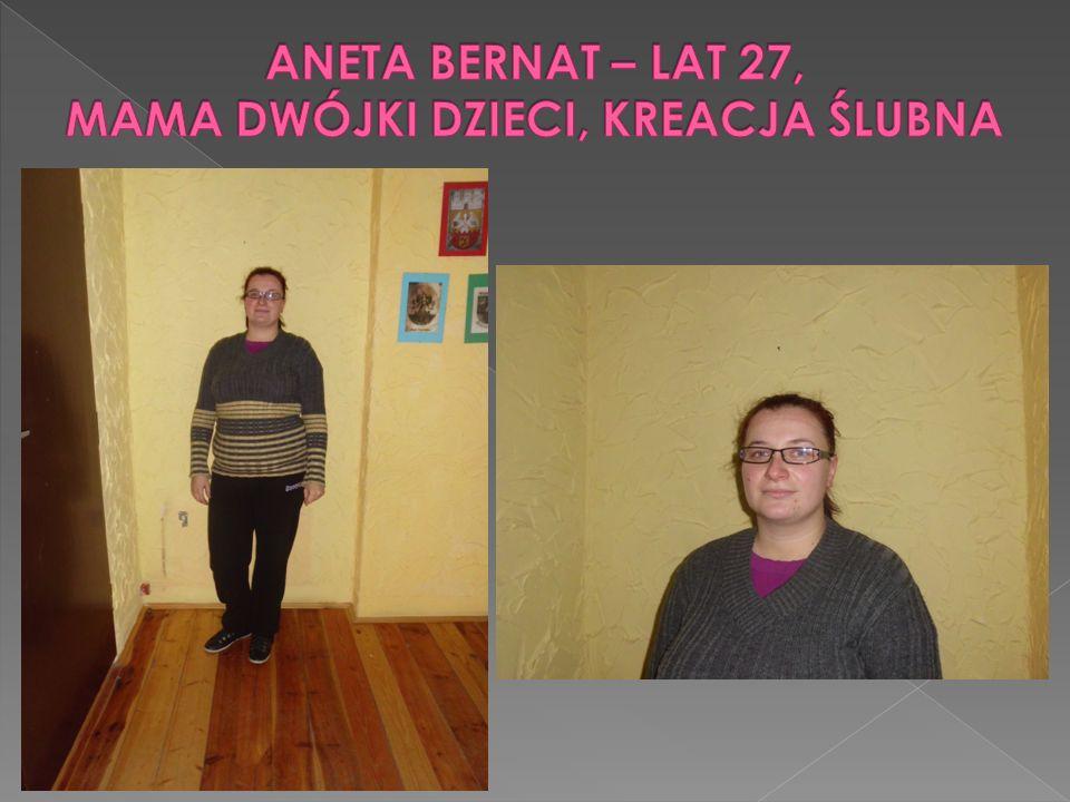 ANETA BERNAT – LAT 27, MAMA DWÓJKI DZIECI, KREACJA ŚLUBNA