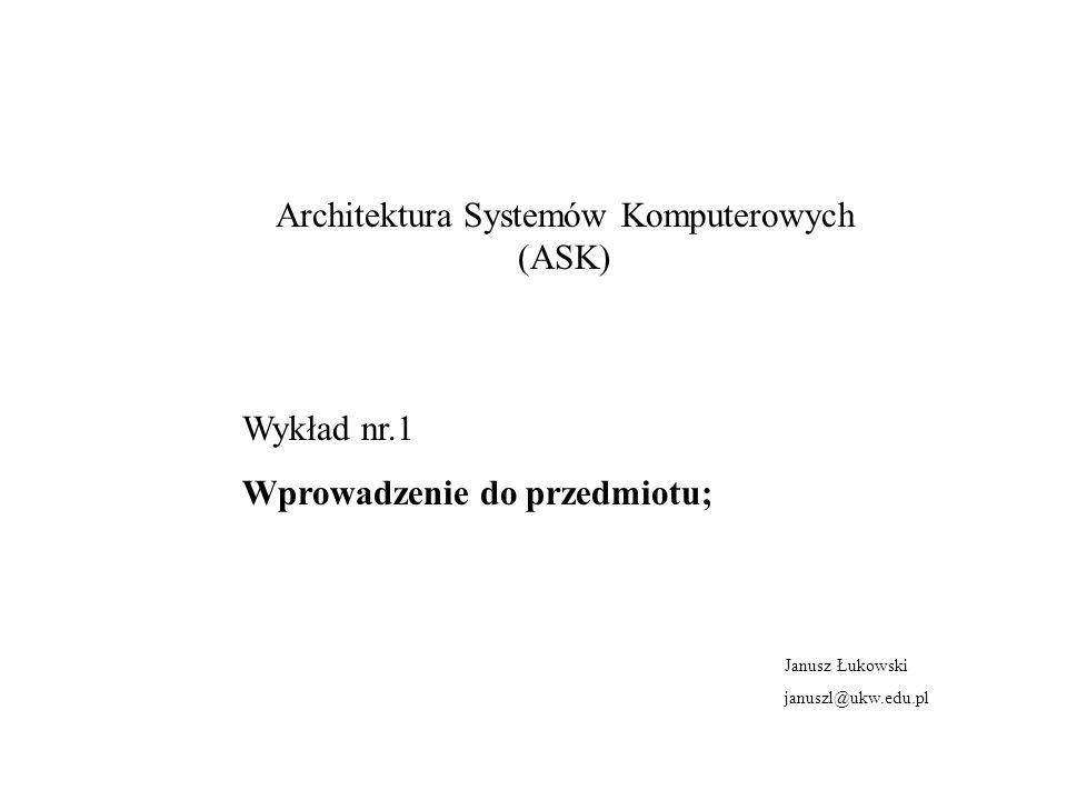 Architektura Systemów Komputerowych (ASK)