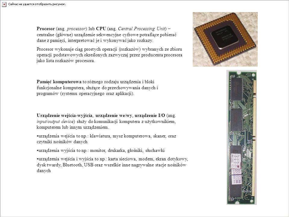 Procesor (ang. processor) lub CPU (ang